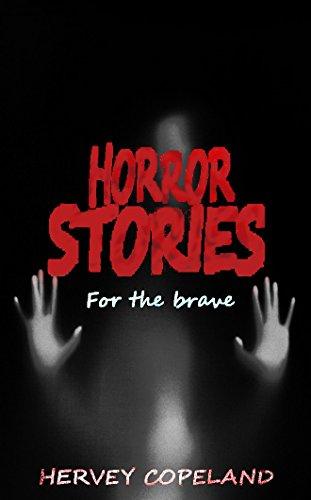 #freebooks – Horror stories for the brave – Short horror stories