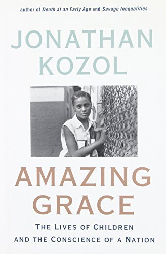 Amazing Grace - The Lives Of Children And The Conscience Of A Nation