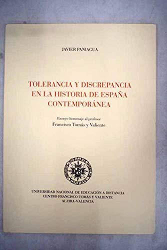 Tolerancia y discrepancia en la historia de España contemporánea ...