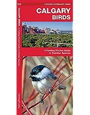 Calgary Birds: A Folding Pocket Guide to Familiar Species