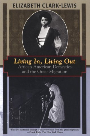 Living In Living Out  African American Domestics And The Great Migration  Kodansha Globe Series