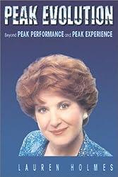Peak Evolution: Beyond Peak Performance and Peak Experience
