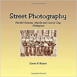 Amazon com: Street Photography: Plaridel Bulacan, Manila and Lucena
