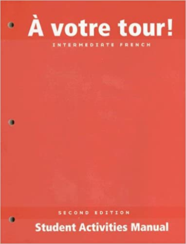 Livre Votre Tour Student Activities: Student Solutions Manual epub pdf
