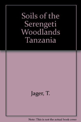 Soils of the Serengeti Woodlands - Serengeti Europe