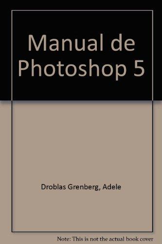Manual de Photoshop 5 (Spanish Edition)