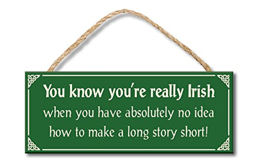 You Know You're Really Irish When - 4x10 Hanging Wooden Sign by My - Wood Sign Irish