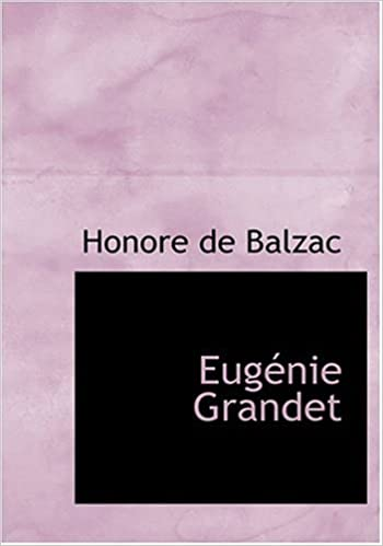 Book Eugenie Grandet (Large Print Edition)