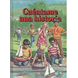 Cuentame Una Historia - Tomo Cuatro (vol. 4)