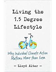 Living the 1.5 Degree Lifestyle: Why Individual Climate Action Matters More than Ever