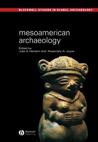 631230521 - Mesoamerican Archaeology: Theory and Practice