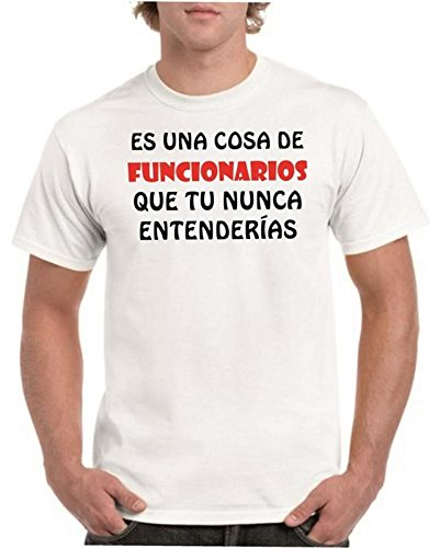 Camisetas divertidas Child Una Cosa de Funcionarios Que Tu Nunca entenderias - Para Hombre Camisetas Talla