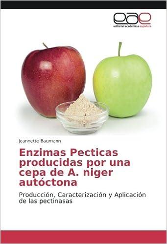 Enzimas Pecticas producidas por una cepa de A. niger autóctona ...