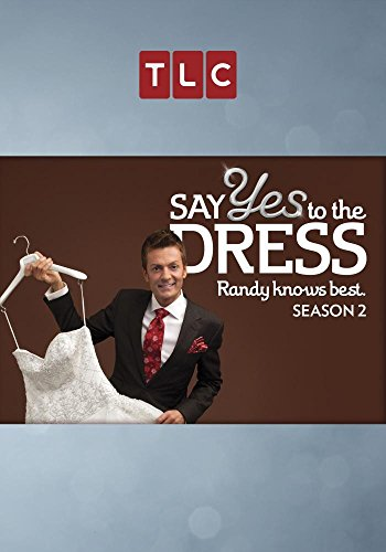 Say Yes to the Dress: Randy Knows Best Season 2