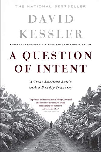 A Question of Intent (Great American Battle with with a Deadly Industry)