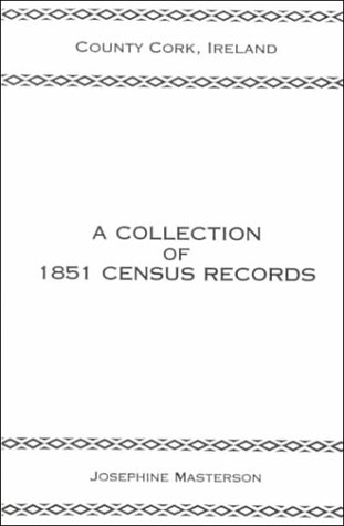 County Cork, Ireland, a Collection of 1851 Census Records