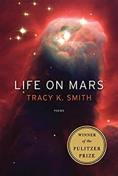 Life on Mars: Poems by [Smith, Tracy K.]