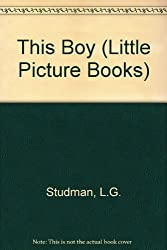 This Boy (Little Picture Books)