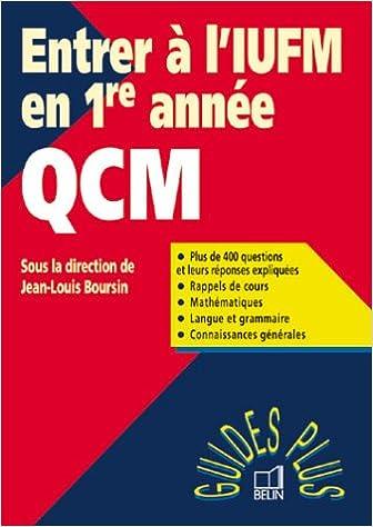 En ligne téléchargement Entrer à l'IUFM en 1ère année : QCM pdf