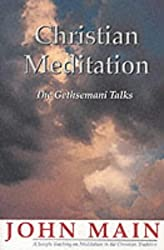 Christian Meditation: The Gethsemani Talks