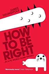 How To Be Right (English Edition)