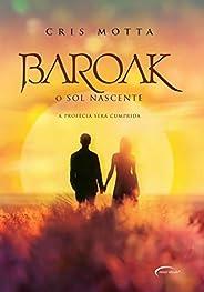 Baroak: O sol nascente: 3