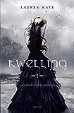 Kwelling (Fallen)