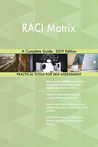 (RACI Matrix A Complete Guide - 2019)