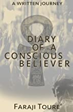 Diary of a Conscious Believer: A written Journey