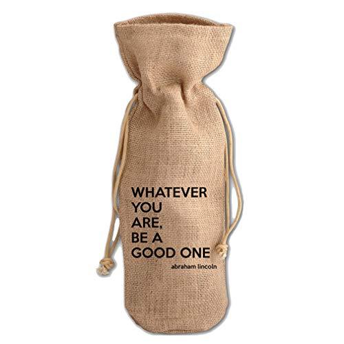 Whatever You Good One (Abraham Lincoln) Jute Burlap Wine Drawstring Bag