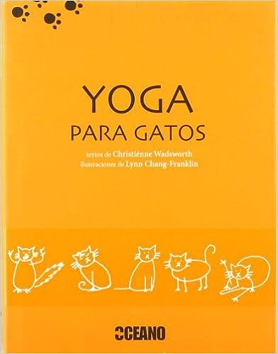 Descarga gratuita de libros en inglés Yoga para gatos (Animales de ... 06686f6818f6