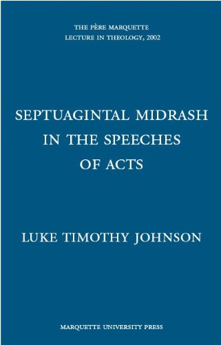 Read Online Septuagintal Midrash in the Speeches of Acts (The Pere Marquette Lecture in Theology, 2002) ebook