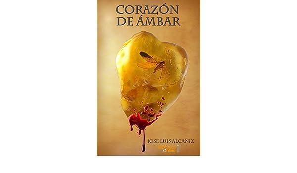 Amazon.com: Corazón de ámbar (Spanish Edition) eBook: José ...