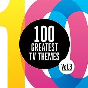 100 Greatest Tv Themes Vol.3