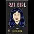 Rat Girl: A Memoir