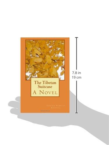The Tibetan Suitcase: A Novel