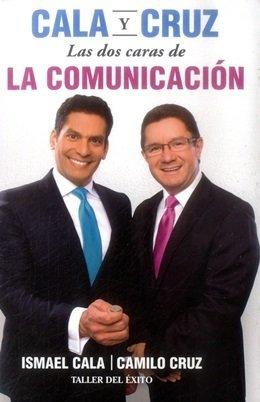 Cala Y Cruz Las Dos Caras De La Comunicaci N
