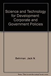 Science and Technology for Development: Corporate and Government Policies