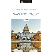 DK Eyewitness Travel Guide Washington, DC: 2019 (EYEWITNESS TRAVEL GUIDES)