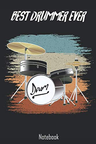 Best Drummer Ever: Retro Vintage Drummer Notebook | college book | diary | journal | booklet | memo | composition book | 110 sheets - ruled paper 6x9 inches