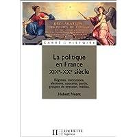 La politique en France, XIXe - XXe siècle