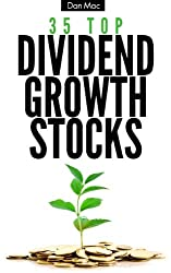 35 Top Dividend Growth Stocks