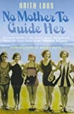 No Mother to Guide Her, Anita Loos, 1853753661