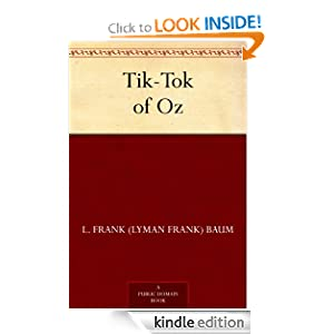 Tik-Tok of Oz L. Frank (Lyman Frank) Baum