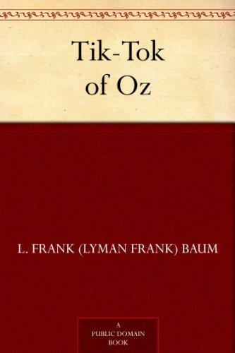 Tik-Tok of Oz (Oz series Book 8) by [Baum, L. Frank (Lyman Frank)]