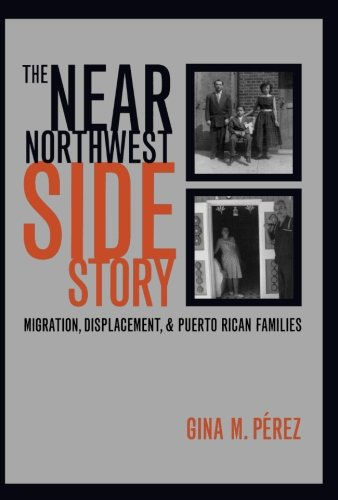 The Near Northwest Side Story