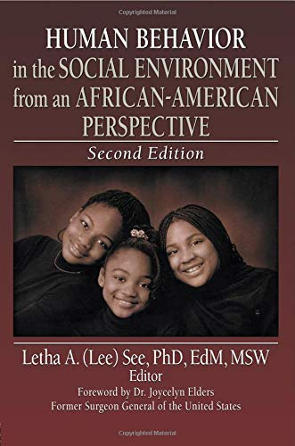 Human Behavior in the Social Environment from an African-American Perspective (Haworth Series in Health and Social Polic