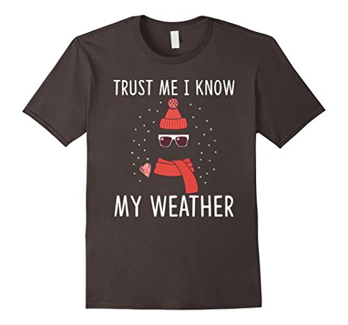 Mens Trust Me I Know My Weather Meteorologist