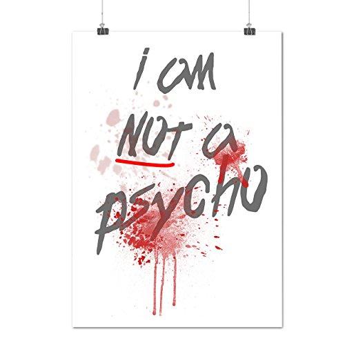 Psycho Halloween Horror Crazy Slogan Matte/Glossy Poster A4 (9x12 inches) | Wellcoda