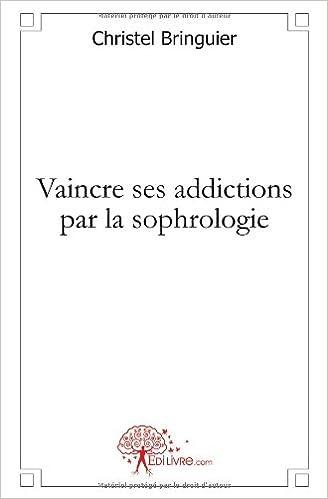 Livre gratuits Vaincre ses addictions par la sophrologie pdf, epub ebook